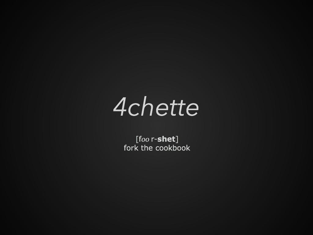 4chette.001
